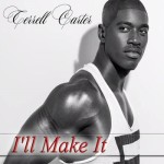 I'll Make It by Terrell Carter