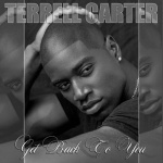 Get Back To You by Terrell Carter