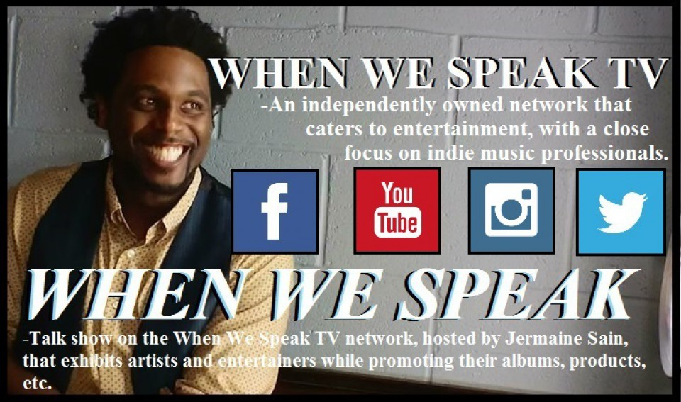 When We Speak (hosted by Jermaine Sain)